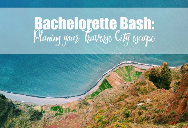 Planning a Traverse City Michigan Bachelorette Wine Weekend